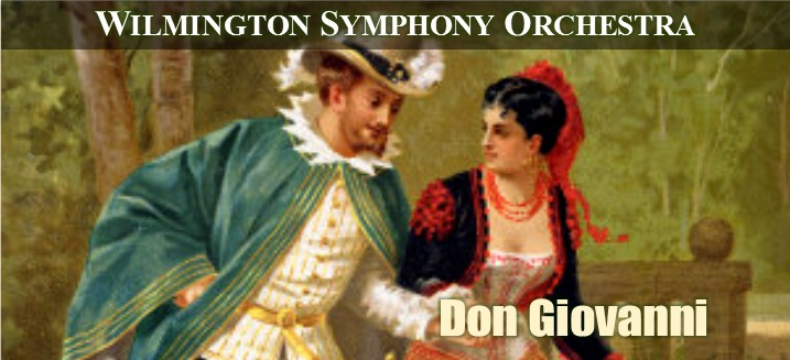 Wilmington Symphony Orchestra: Don Giovanni